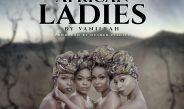 Vanillah – African Ladies | Download Mp3