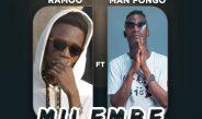 RAMOO FT MAN FONGO – MILEMBE   Mp3 Download